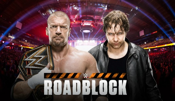 Triple-H-vs.-Dean-Ambrose-at-WWE-Roadblock